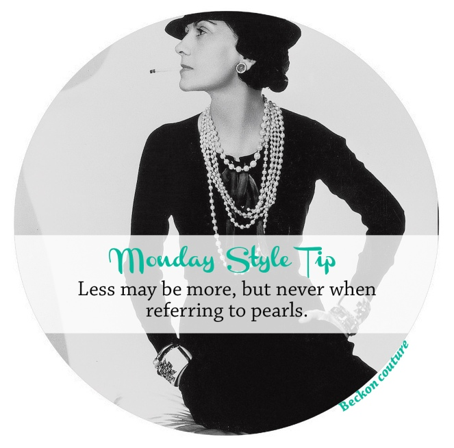 , accessories, fashion, advice, fashion tip, style, vintage style, jewellery, vintage jewellery, monday style tip, Pearls, chanel, coco chanel, coco chanel quote, chanel quote,