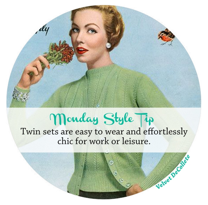 twin sets are chic | Monday Style tip